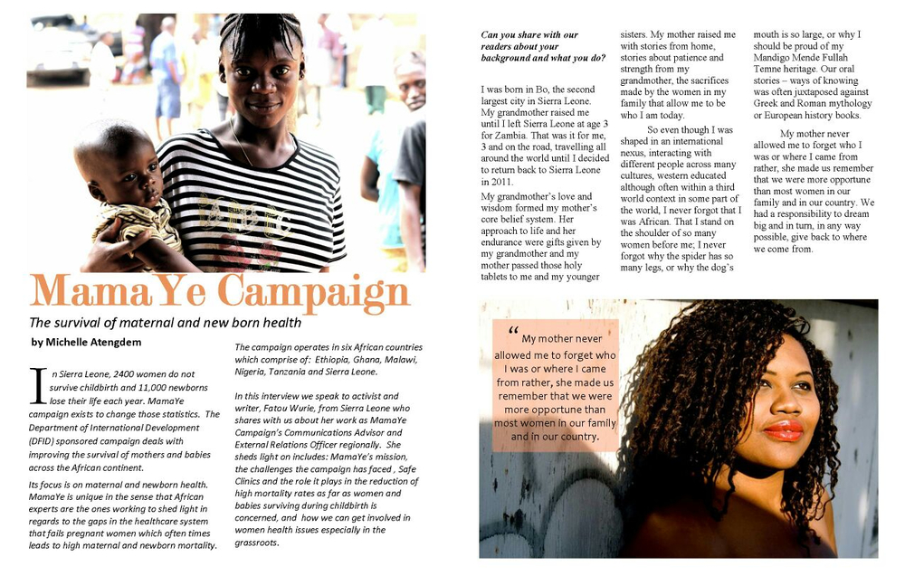 AfroElle Magazine Interview for MamaYe Campaign. To Read Full Interview go HERE -