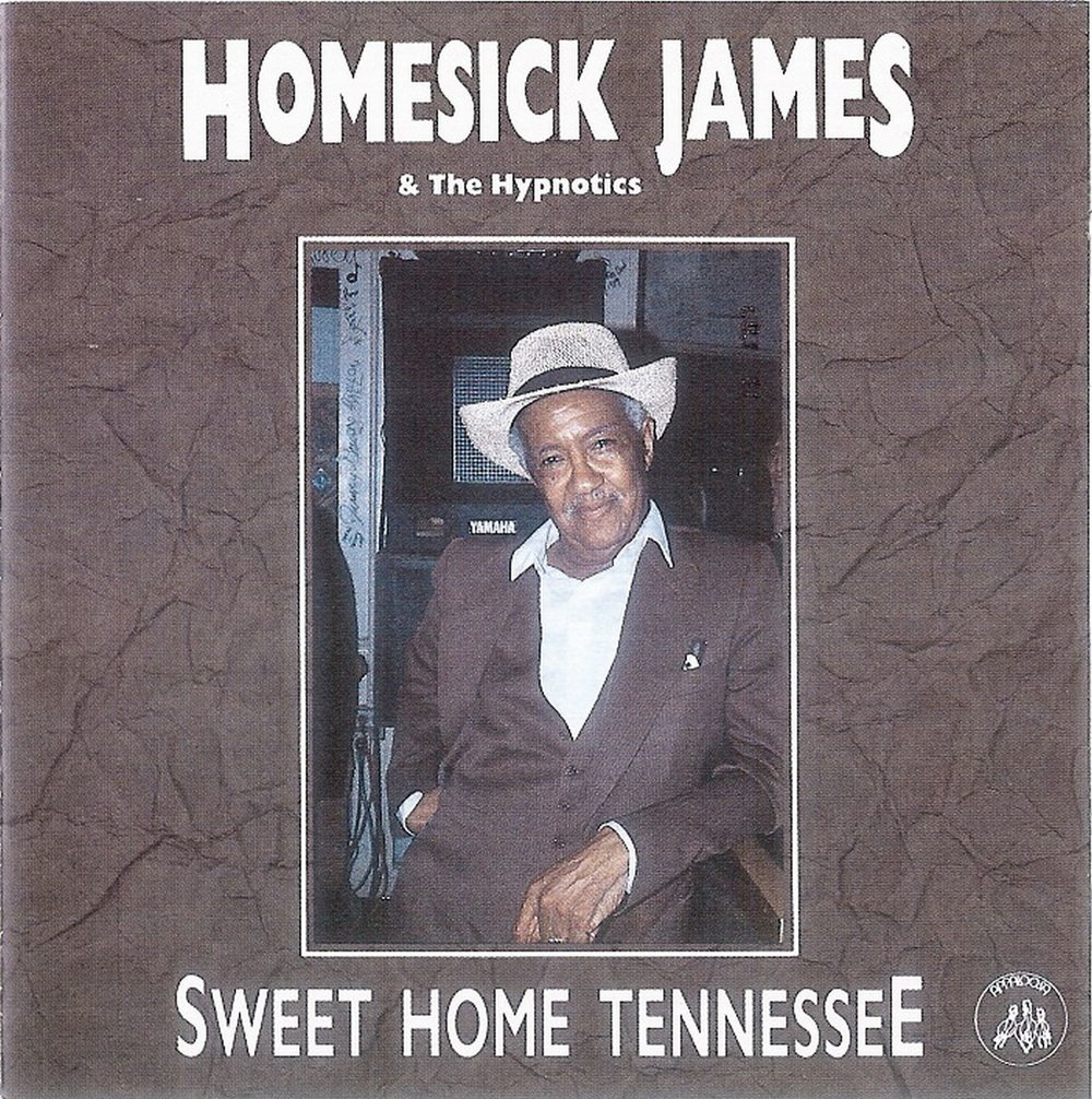 Homesick James & The Hypnotics - Sweet Home Tennessee - Front.jpg