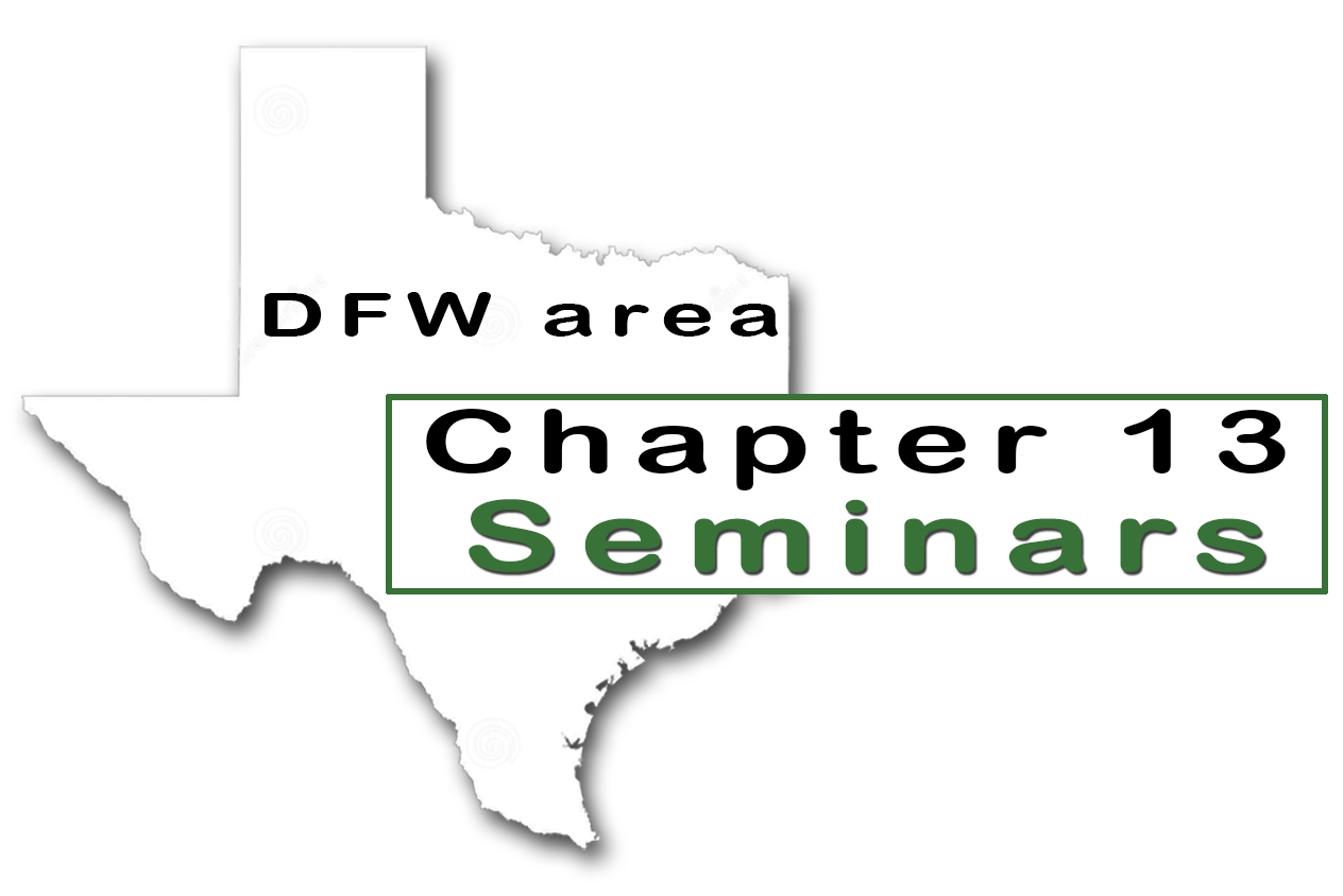 DFW Area Chapter 13 Seminars