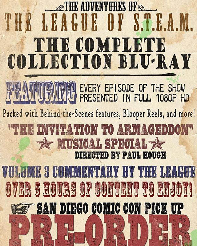 "6 years in the making, ""the Complete Adventures of the League of S.T.E.A.M."" is being released on Blu-ray at San Diego Comic Con 2016.  This is a special SDCC price and is only available for pick up at the League of S.T.E.A.M. Booth (5618) in the exhibition hall. 👍👍Link in bio👍👍 Every episode of The Adventures of the League of S.T.E.A.M. presented in full 1080p HD,  including our musical special ""The Invitation to Armageddon"" directed by Paul Hough (The Human Race, The Backyard). Packed with behind-the-scenes features, blooper reels, exclusive season 3 audio commentary and more.  Don't miss your chance to get over 5 hours of entertainment on a single disk."