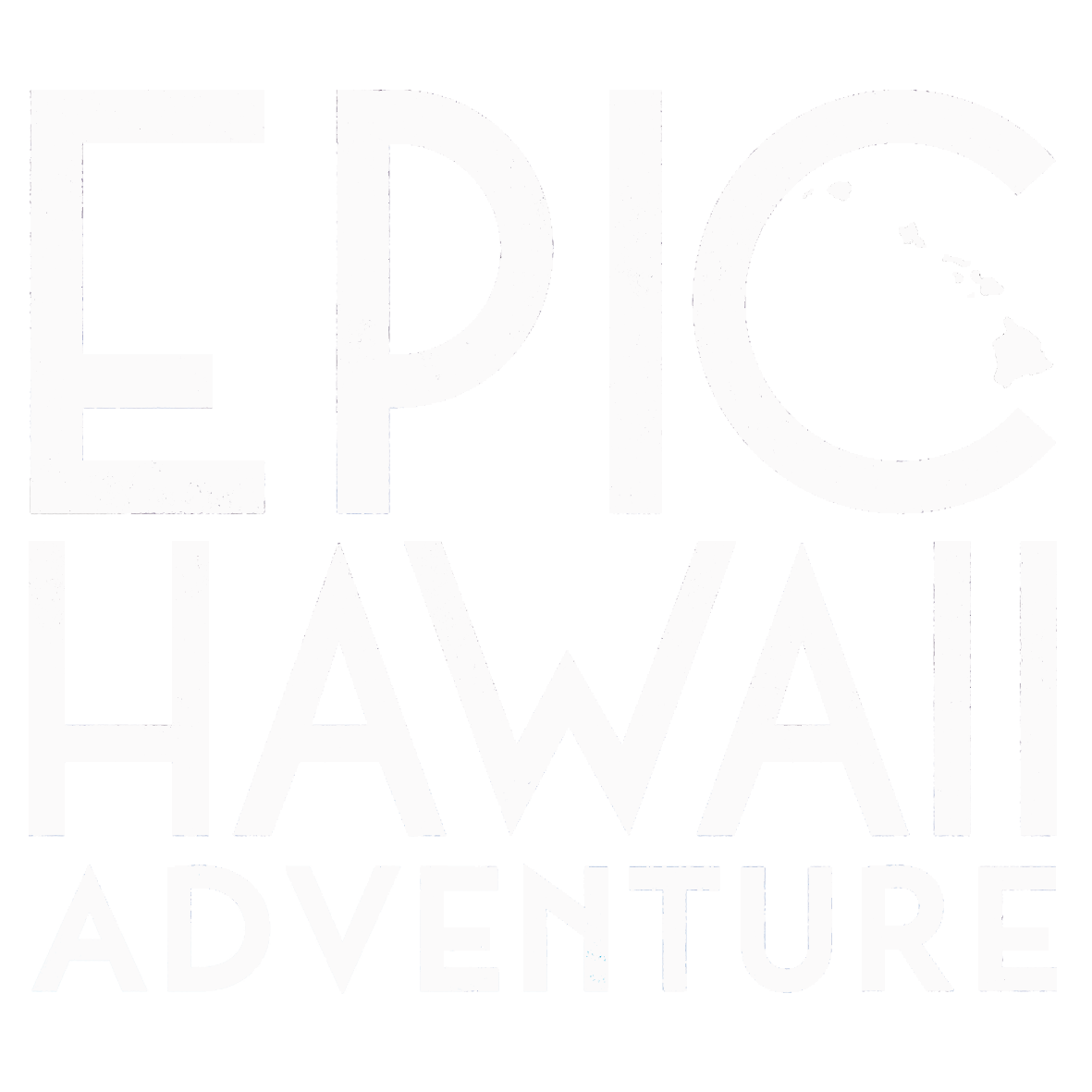 EPIC HAWAII ADVENTURE