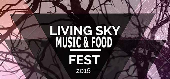 LIVING SKY MUSIC & FOOD FEST MELVILLE, SASKACHEWAN AUGUST 26-28 SUBSTATION ARTISTS: ESETTE ON THE SKYLAB STAGE