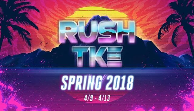 Come by and meet the gentlemen of Tau Kappa Epsilon to see if a life of adventure and brotherhood is for you! #springrush2k18