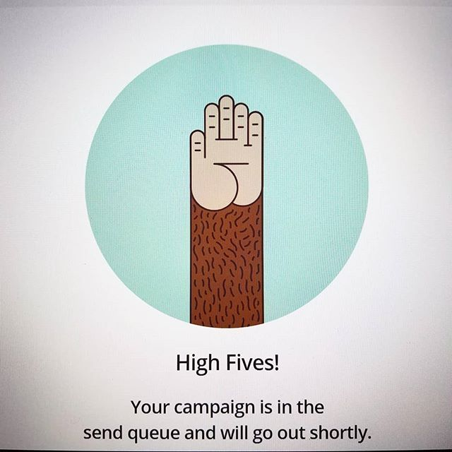 I love the @mailchimp High Five. It means a job is done. It's silly, but it's genius. And I can't help it, I always say it out loud in a Borat voice. 😁 #worksdone #mailchimp #borat #highfive #smallbusiness