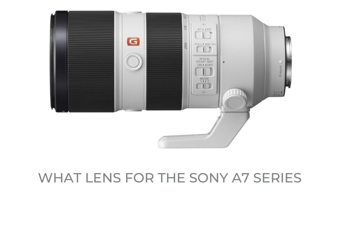 What lens for the Sony A7 series? — Urban Photography
