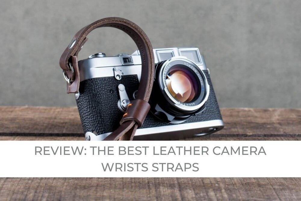 Best Leather Camera Wrist Straps Urban Photography