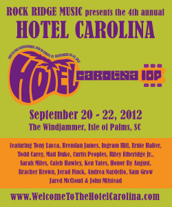Hotel Carolina is fast approaching!  Go get your tickets now…click the link below to purchase!  http://rockridgemusic.com/hotelcarolina/tickets/