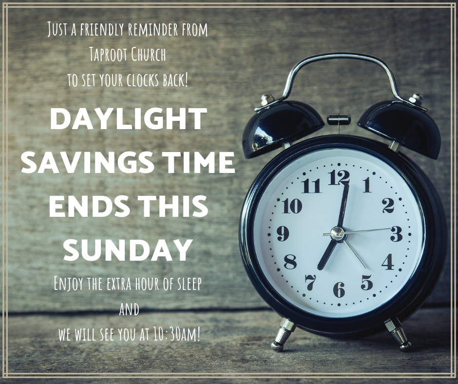 Just a friendly reminder fromTaproot Churchto set you clocks back!.jpg