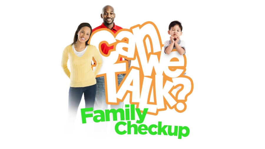 "August Series:  ""Can We Talk? Family Checkup"""