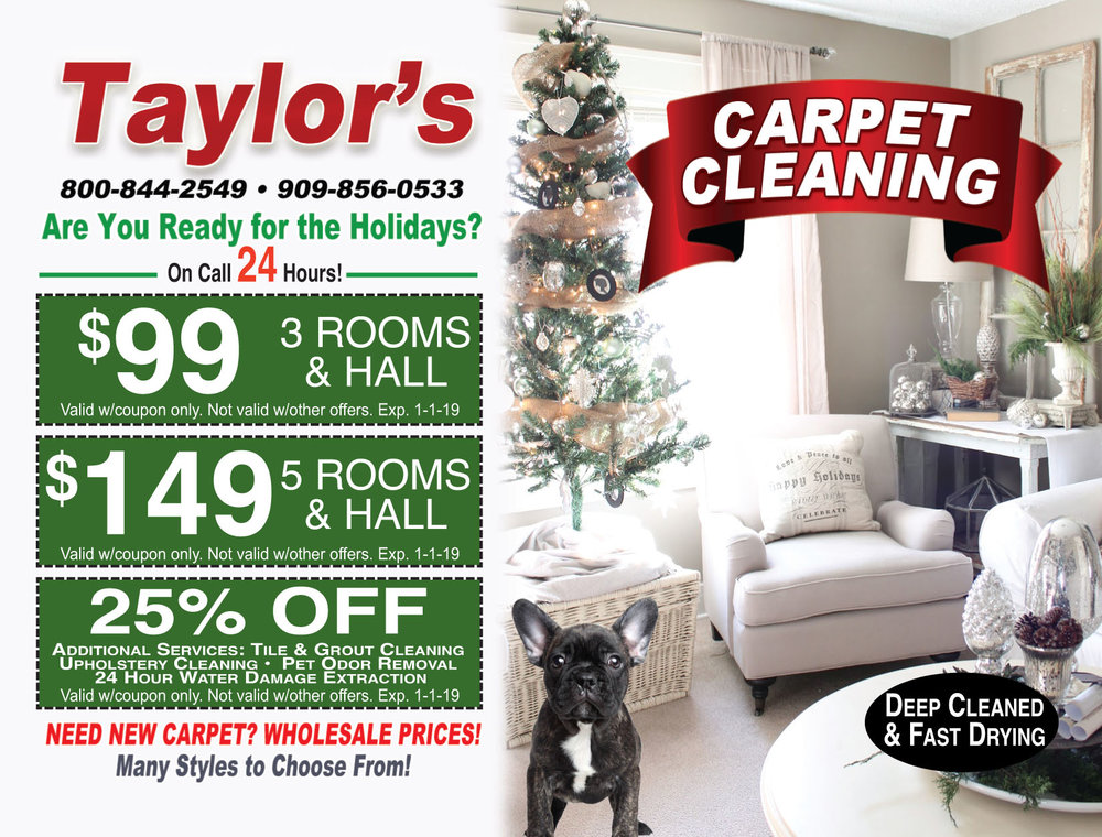 Taylor's Carpet Cleaning  $99 3 rooms and a hall  $149 5 rooms and a hall  25% OFF additional services.    High Desert Carpet Cleaning, Apple Valley Carpet Cleaning, Hesperia Carpet Cleaning, Oak Hills Carpet Cleaning, Victorville Carpet Cleaning, Phelan Carpet Cleaning.