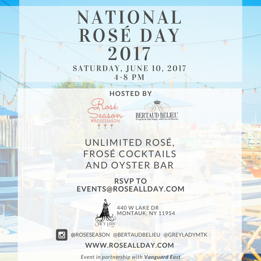 Join us this Saturday, June 10, from 4-8 PM at Grey Lady in Montauk, NY!  We will be celebrating National Rosé Day, serving unlimited rosé, frosé cocktails and oyster bar. Rosé all day provided by Bertaud Belieu.  Frosé cocktail by Rosé Season (includes Bertaud Belieu rosé and Viva 32 tequila).