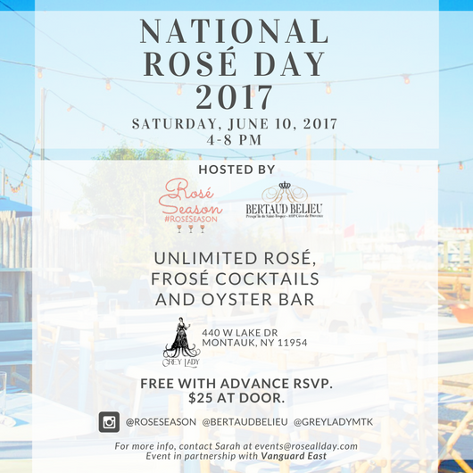 Thank you to everyone who made National Rosé Day 2017 a success! - ------------Follow us on Instagram.@roseseason  @bertaudbelieu  @greyladymtk SEE EVENT PHOTOS BELOW.Did you attend our event and want to submit your photos?  Email events@roseallday.com.