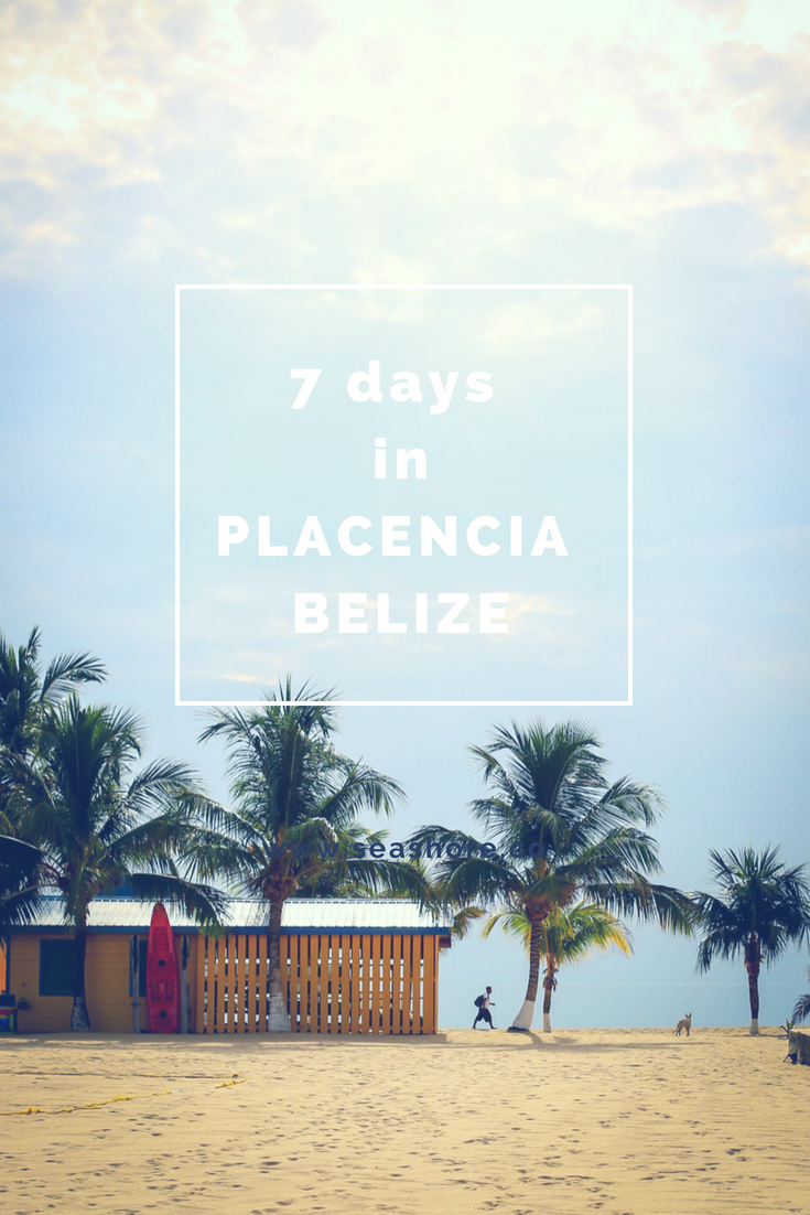 7 Days in Placencia, Belize | Set the Table