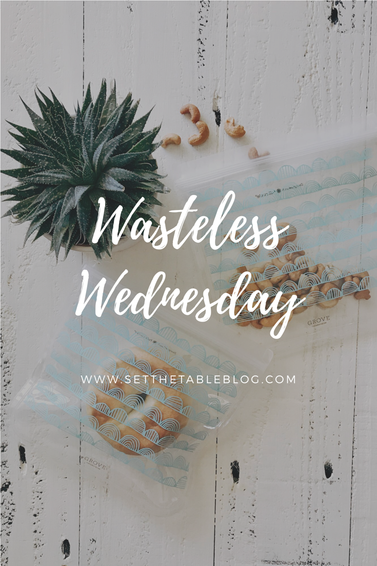 Wasteless Wednesday | Set the Table