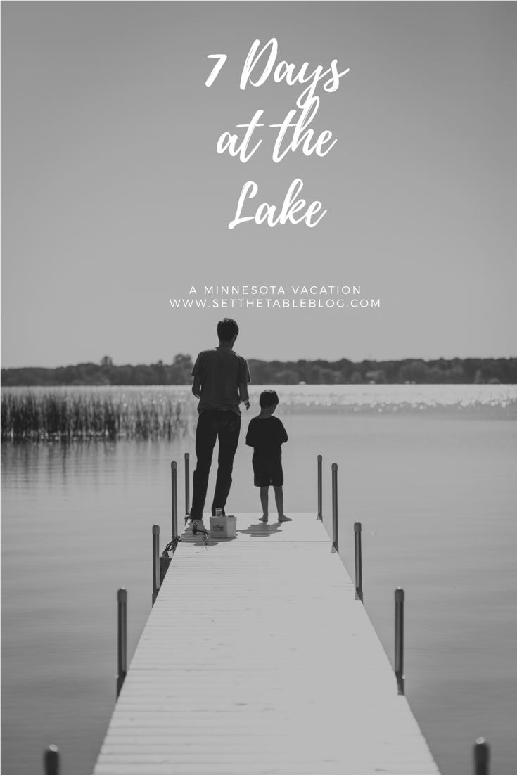 7 Days at the Lake | Minnesota | Set the Table