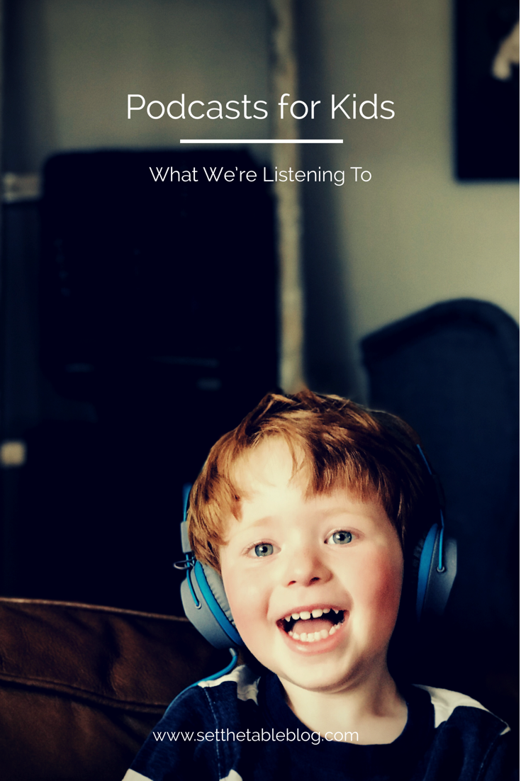 Podcasts for Kids | Set the Table