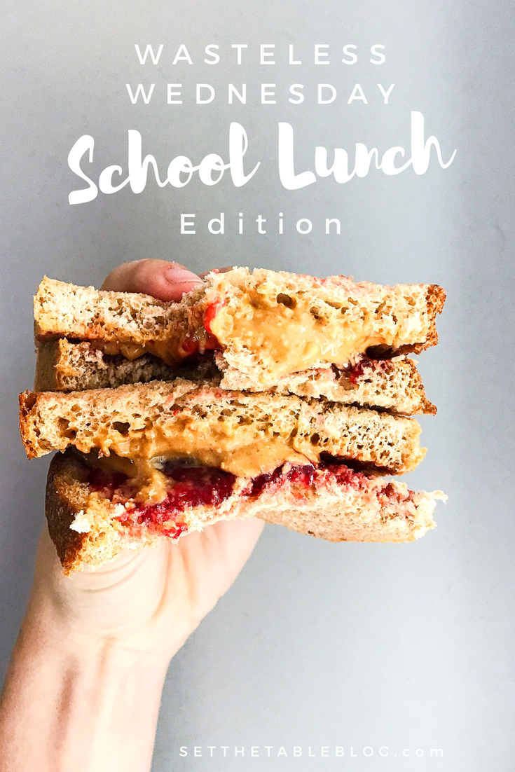 Wasteless Wednesday: School Lunch Edition | Set the Table #wastelesswednesday #schoollunch #lessplastic #lesswaste