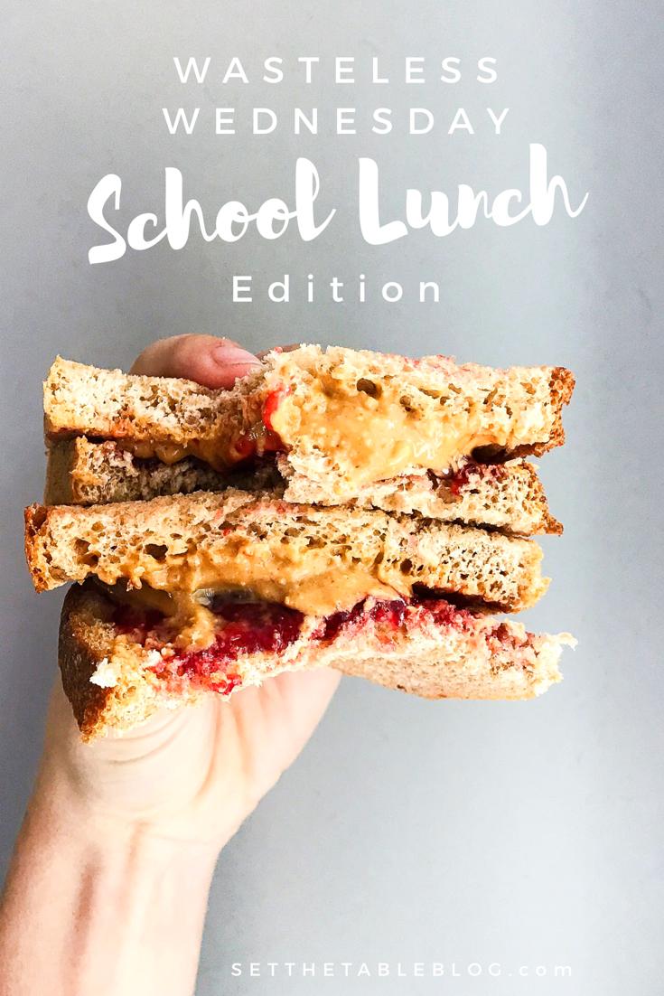 Wasteless Wednesday: School Lunch Edition | Set the Table #wastelesswednesday #schoollunch #lessplastic #lesswaste