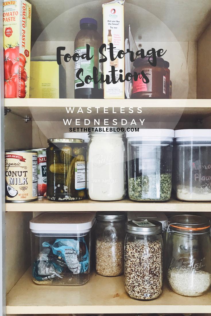 Food Storage | Wasteless Wednesday