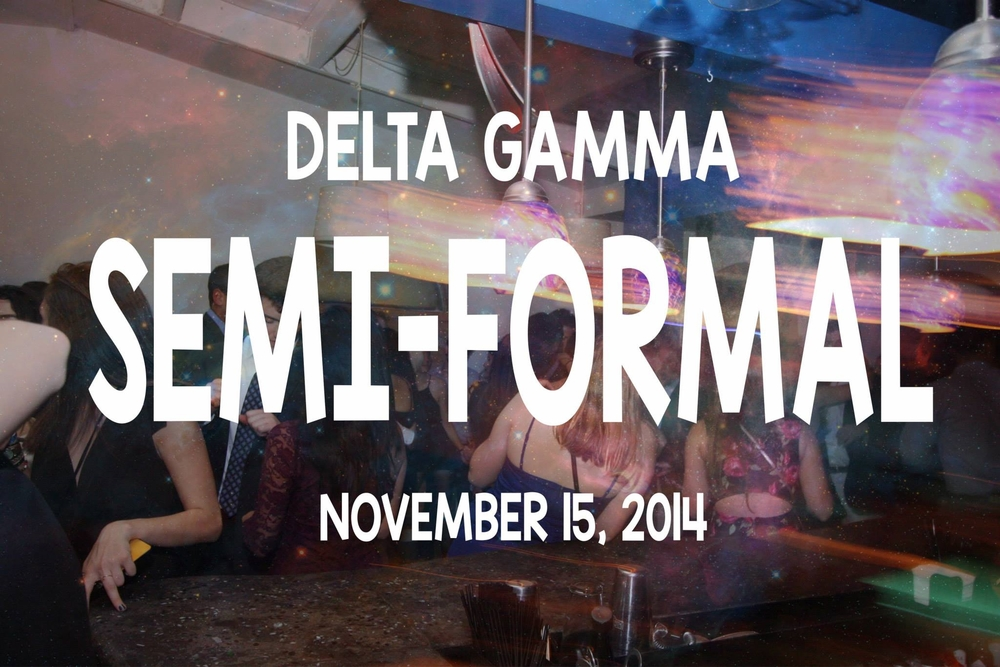 Delta Gamma Semi-Formal - 11/15/2014