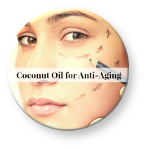 anti-aging benefits of coconut oil