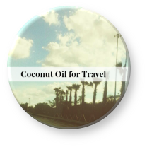 how to travel with coconut oil