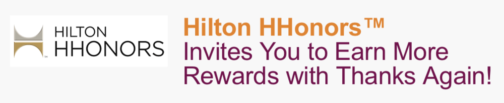Earn 200 Hilton HHonors points when you signup for Thanks Again