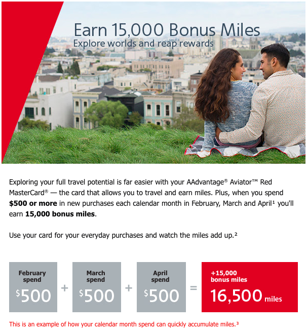 Earn 15,000 AAdvantage bonus miles by spending $500 per month on the AAdvantage Aviator Red MasterCard from February through April