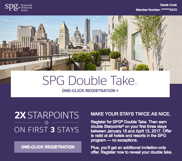 Starwood's Double Take promotion allows you to earn 2x Starpoints on your first three stays between January 16, 2017 and April 15, 2007.  (click to enlarge)