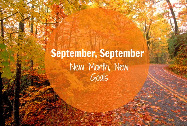 september_september_new_month_new_goals