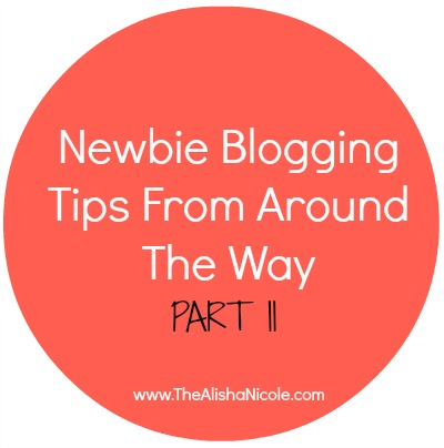 blogging_tips_for_newbie_bloggers_part_two