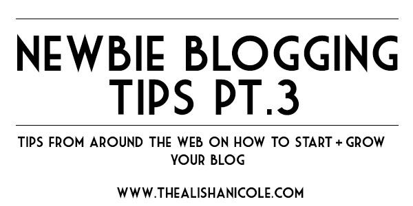 newbie_blogging_tips_part_three