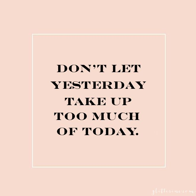 dont-let-yesterday