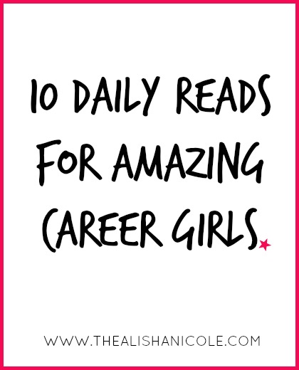 10-daily-reads-for-career-girls