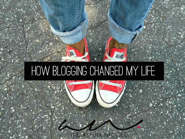HOW-BLOGGING-CHANGED-MY-LIFE