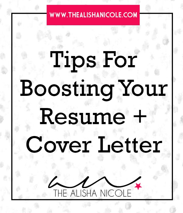 Tips To Boost Your Resume & Cover Letter
