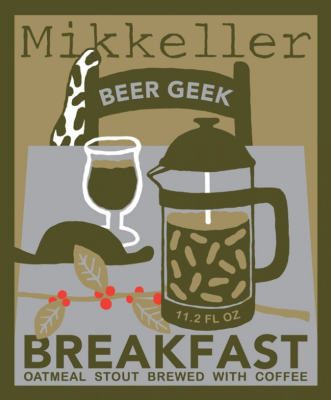 Mikkeller Beer Geek Breakfast An oatmeal stout with 25% oat-based ingredients and a nice touch of gourmet coffee. Aroma of roasted malt and coffee. Very full and creamy mouthfee with chocolate and oatmeal providing a sweetness. 7.5%ABV, Oatmeal Stout
