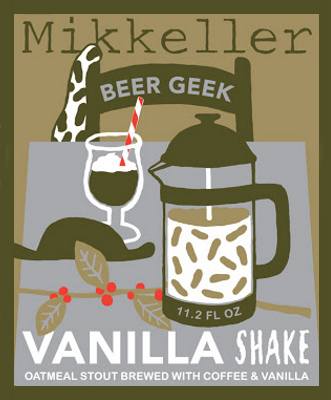 Mikkeller Beer Geek Vanilla Shake Pours a dark black stout with aromas of chocolate and vanilla. Flavour is sweet with notes of roasted malt, chocolate and coffee. 13%ABV, Sweet Stout