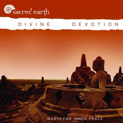 Sacred Earth - Divine Devotion