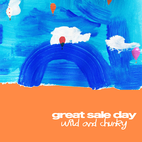 Great Sale Day - 'Wild and Chunky' cover art.