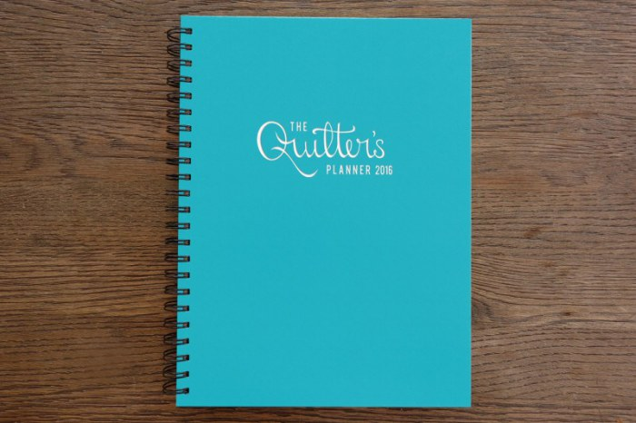 The Quilter's Planner by Stephanie Palmer at Late Night Quilter