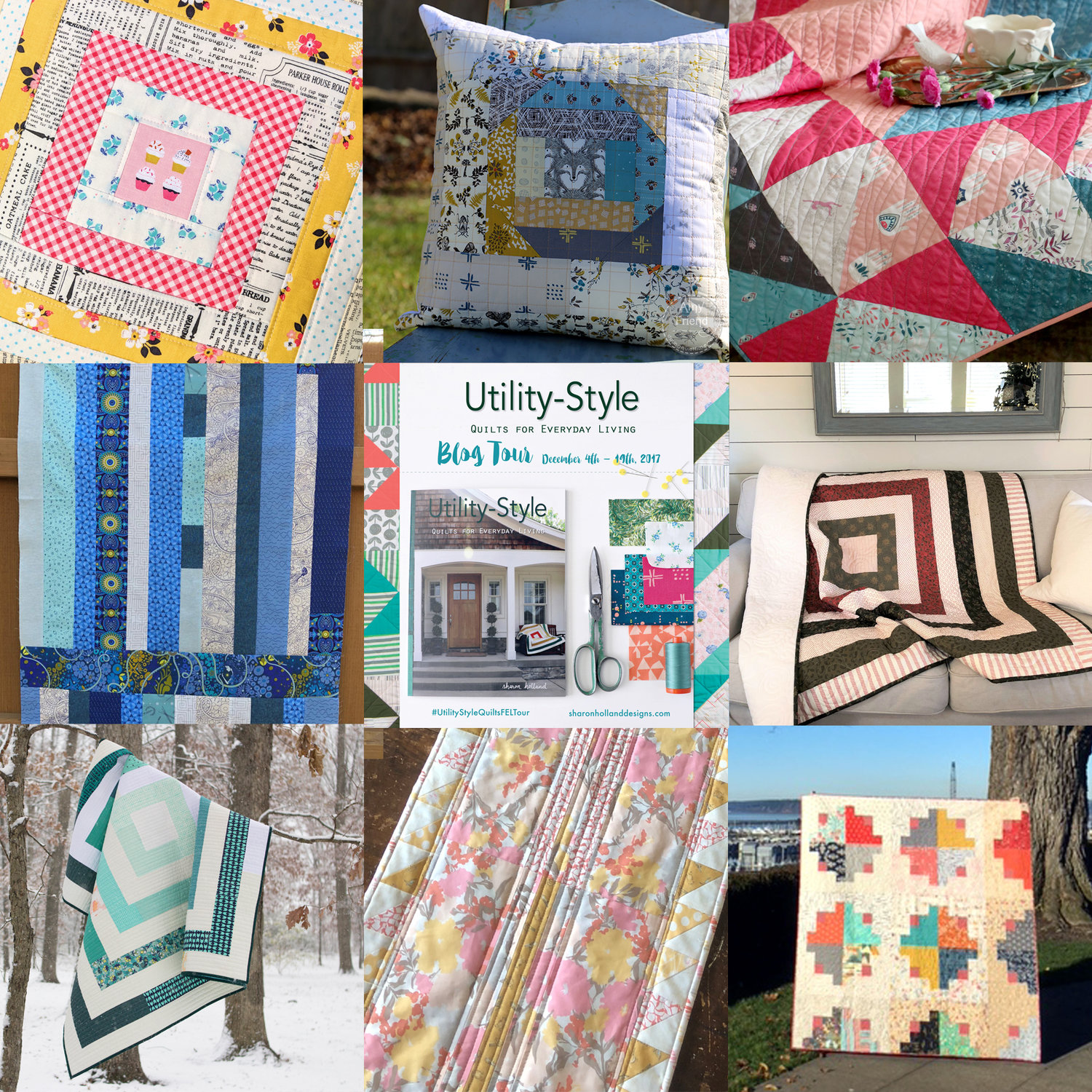 Utility Style Quilts for Everyday Living Blog Tour Recap Part 1
