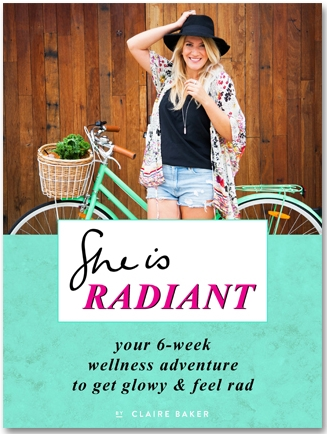 She Is Radiant : your 6-week wellness adventure to get blowy & feel rad