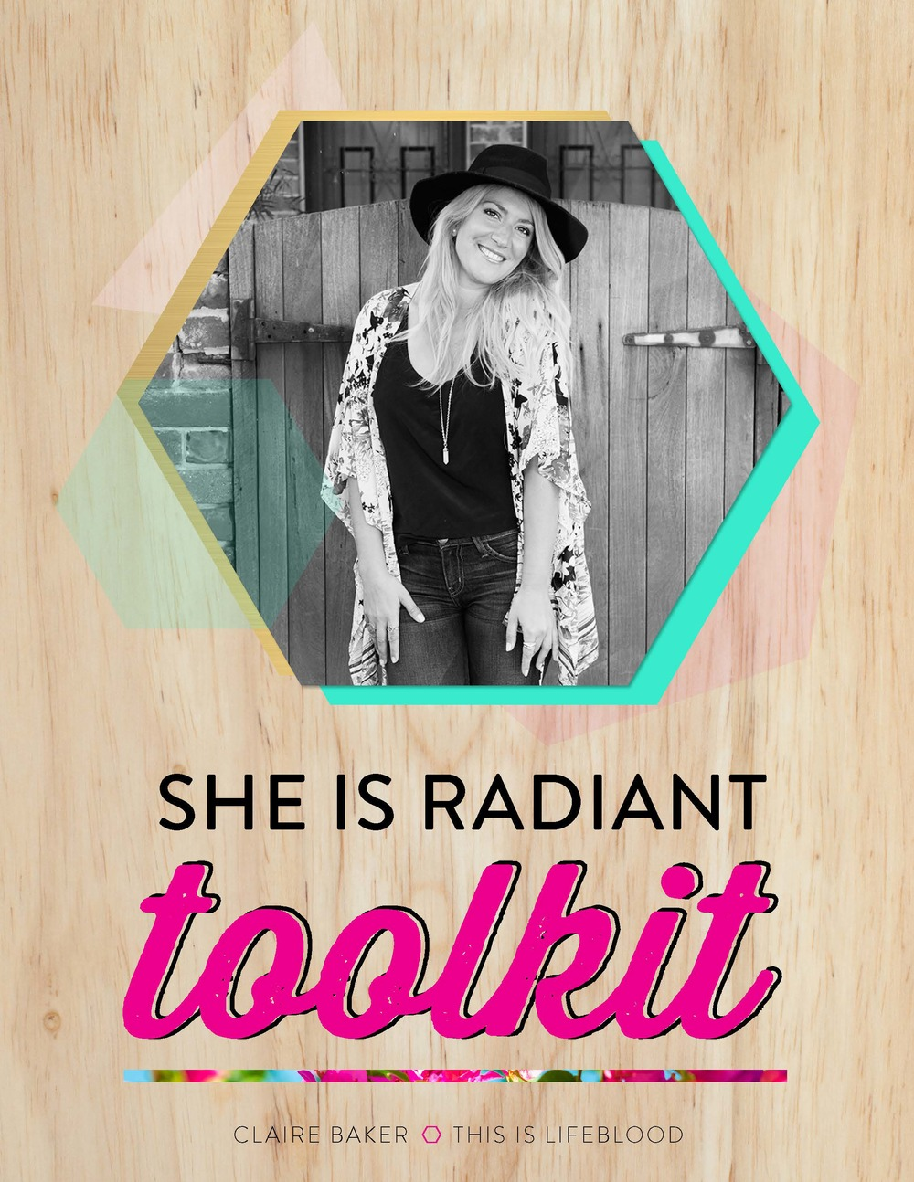 She Is Radiant Toolkit: 36 Truths, Dares and Tools