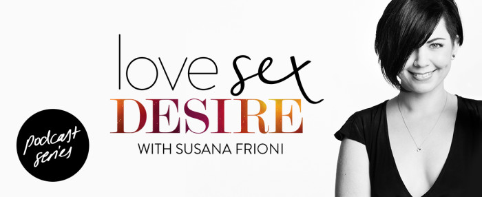 Love Sex Desire Podcast