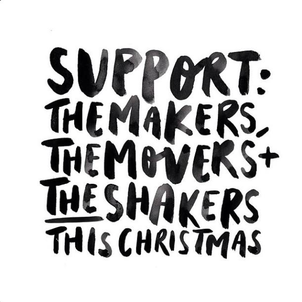 Supporting the Makers, Movers + Shakers by @jasminedowling
