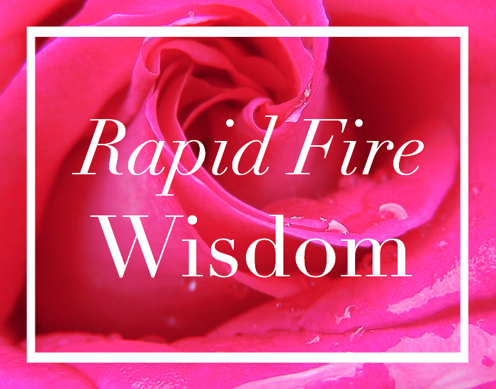 Vital Nonsense: 10 Pieces of Rapid Fire Wisdom