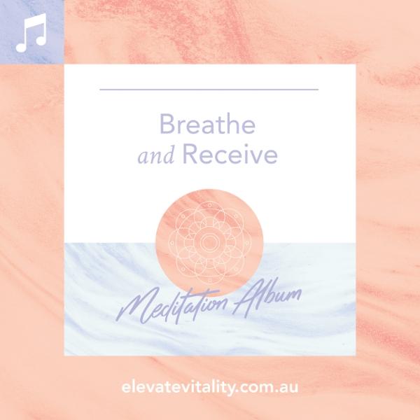 Breathe and Receive Meditation Album with Cassie Mendoza-Jones