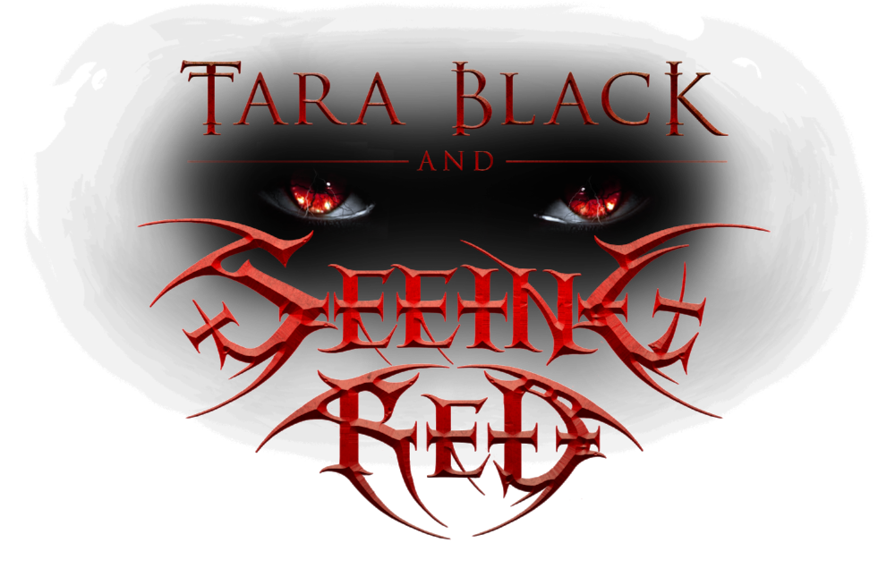 Tara  Black  &  Seeing  Red