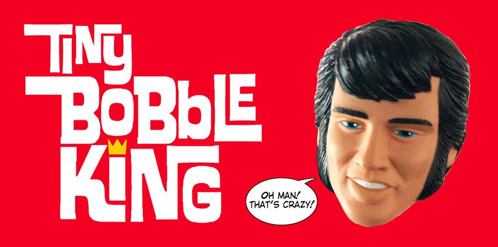 All hail Tiny Bobble King!!